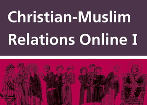 Christian-Muslim Relations 600 - 1500
