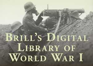 Brill's Digital Library of World War I