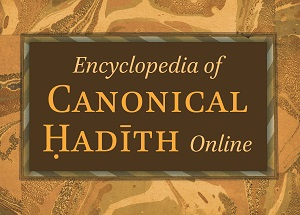 Encyclopedia of Canonical Ḥadīth Online
