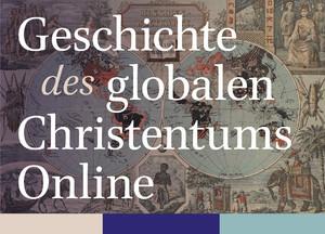 Geschichte des globalen Christentums Online
