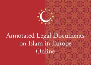 Annotated Legal Documents on Islam in Europe Online