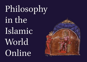 Philosophy in the Islamic World Online: 8th-10th Centuries