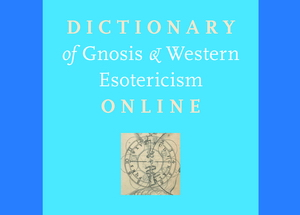 Dictionary of Gnosis & Western Esotericism
