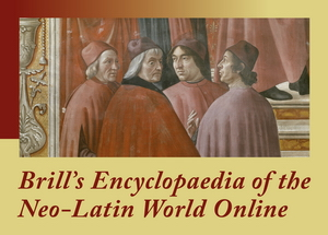 Brill's Encyclopaedia of the Neo-Latin World