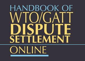 Handbook of WTO/GATT Dispute Settlement