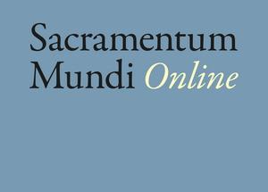 Sacramentum Mundi Online